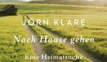"""Bild zur News """"Evangelischer Buchpreis für Jörn Klare. """"Nach Hause gehen"""" thematisiert Heimat"""""""