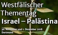 """Bild zur News """"Westfälischer Thementag """"Israel – Palästina"""" 30.11.2018 und 01.12.2018 in Dortmund"""""""